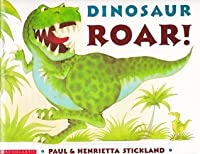 Dinosaur Roar! by Paul Stickland