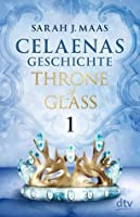 Celaenas Geschichte 1 (Throne of Glass, #0.1)