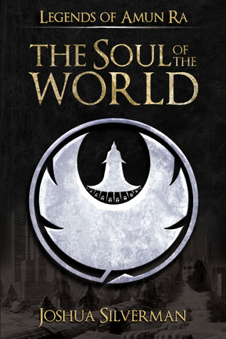The Soul of the World by Joshua Silverman