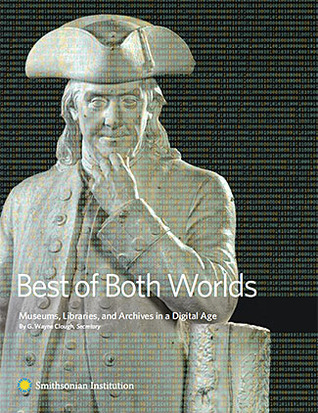 Best of Both Worlds by G. Wayne Clough