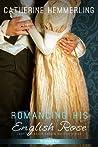 Romancing His English Rose (Lady Lancaster Garden Society, #2)