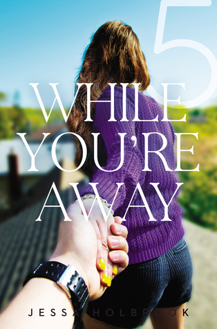 While You're Away (While You're Away, #5)