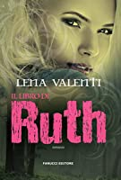 Il libro di Ruth (Saga Vanir, #2)
