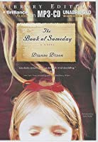 Book of Someday, The: A Novel