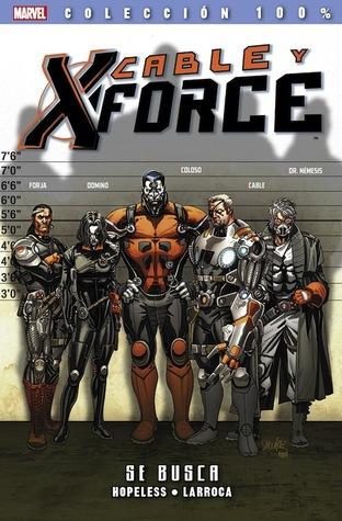 Cable y X-Force, tomo 1: Se busca