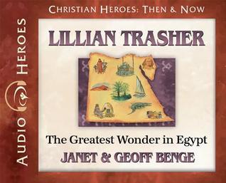 Lillian Trasher: The Greatest Wonder in Egypt: