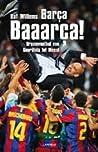 Barca, Baaarca!