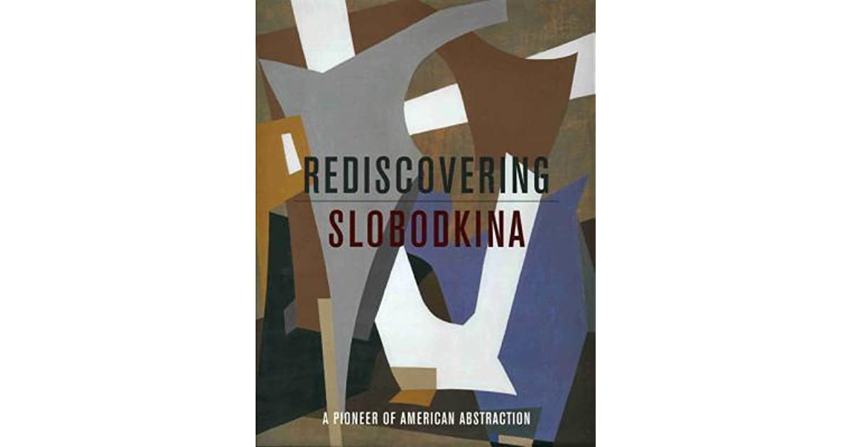 Abstraction pioneer Slobodkina featured at Sheldon Museum of Art