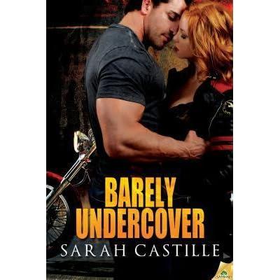 SARAH CASTILLE BARELY UNDERCOVER EBOOK DOWNLOAD
