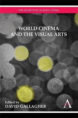 World-Cinema-and-the-Visual-Arts