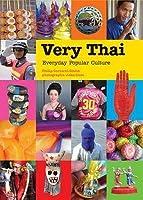 Very Thai: Everyday Popular Culture