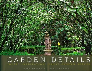 Garden Details by Marg Thornell