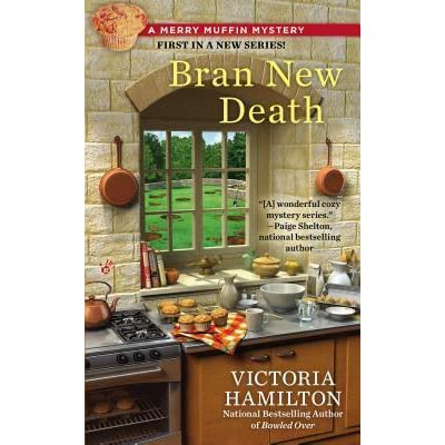Bran New Death (Merry Muffin Mystery)