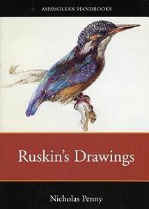 Ruskin's Drawings in the Ashmolean Museum