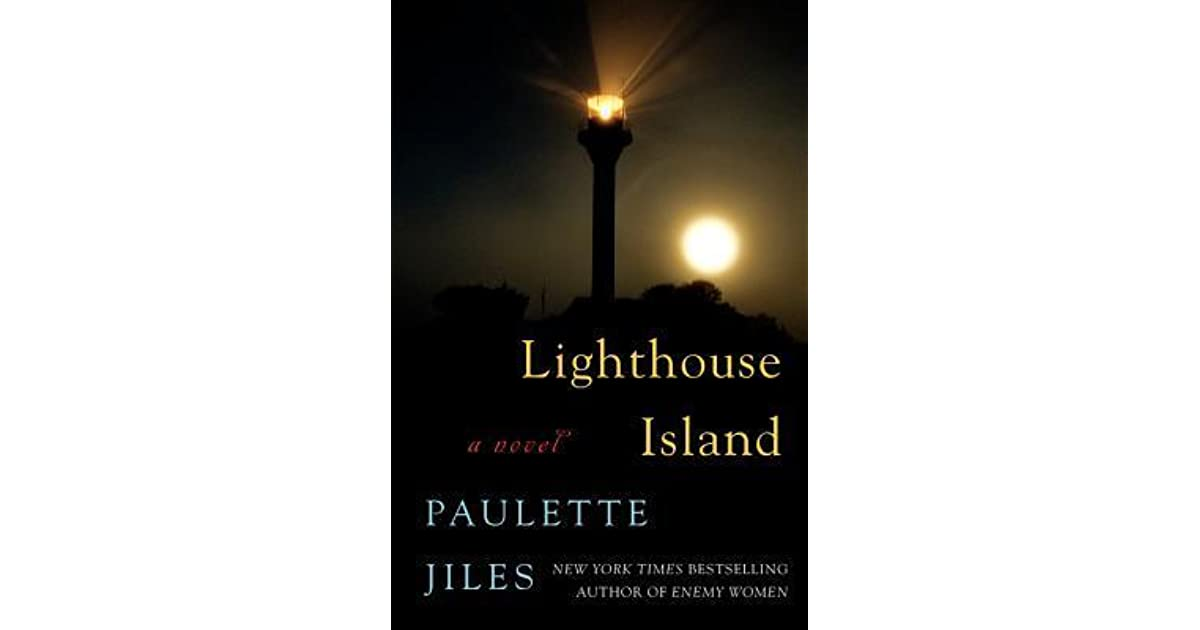Lighthouse Island By Paulette Jiles