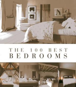 The 100 Best Bedrooms by Wim Pauwels