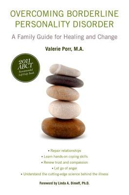 Overcoming Borderline Personality Disorder: A Family Guide