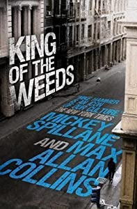 King of the Weeds (Mike Hammer, #19)