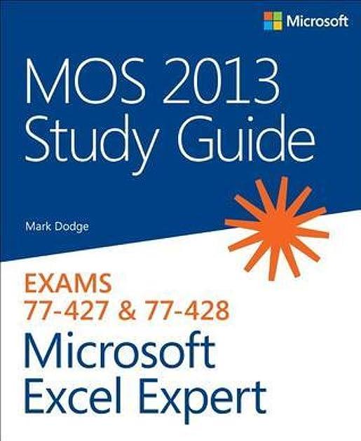 mos 2013 study guide for microsoft excel expert by mark dodge rh goodreads com CDM Exam Study Questions CDM Exam Study Questions