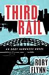 Third Rail: An Ed...