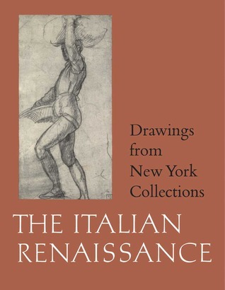Drawings from New York Collections Vol 1 The Italian Renaissance