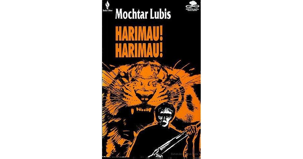 Harimau! Harimau! by Mochtar Lubis