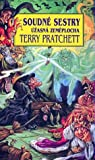 Soudné sestry (Úžasná Zeměplocha, #6; Čarodějky #2) - Terry Pratchett