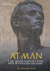 Atman: A Reconstruction of the Solar Cosmology of the Indo-Europeans