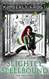 Slightly Spellbound (Southern Witch, #4)