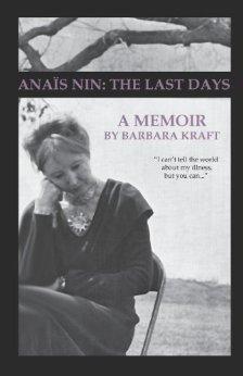 Anaïs Nin: The Last Days