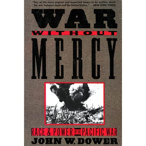 student essay war without mercy Free essay: war without mercy john dower's war without mercy describes the ugly racial issues, on both the western allies and japanese sides of.