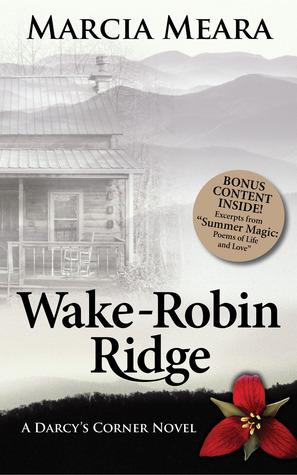 Wake-Robin Ridge by Marcia Meara