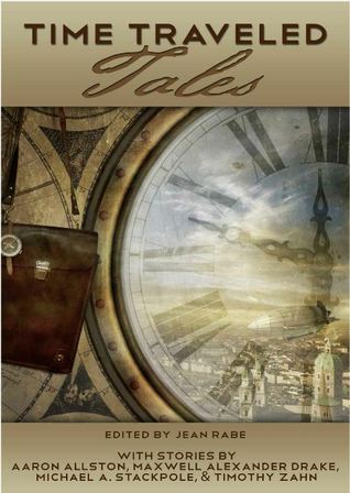 Time Traveled Tales Volume 1