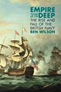 Empire of the Deep: The Rise and Fall of the British Navy