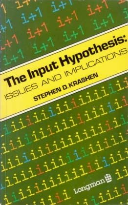 The Input Hypothesis Issues and Implications