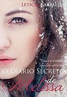 O Diário Secreto de Melissa (Segredos, #1)