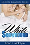 While Snowbound by Anna J. McIntyre