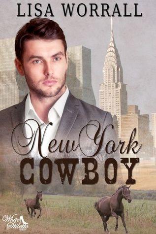 New York Cowboy by Lisa Worrall
