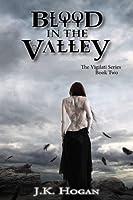 Blood in the Valley (Vigilati, #2)