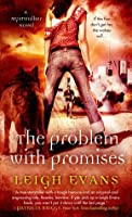 The Problem with Promises (Mystwalker, #3)