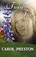 Truly Free (Turning the Tide #4)