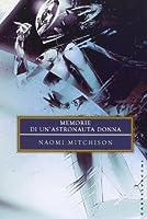 Memorie di un'astronauta donna