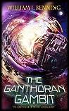 The Ganthoran Gambit (First Admiral, #4)