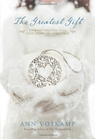 The Greatest Gift: Unwrapping the Full Love Story of ...