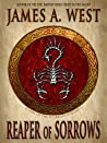 Reaper of Sorrows (Songs of the Scorpion, #1)