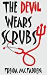 The Devil Wears Scrubs (Dr. Jane McGill #1)