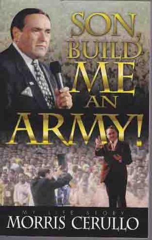 Son, Build Me an Army