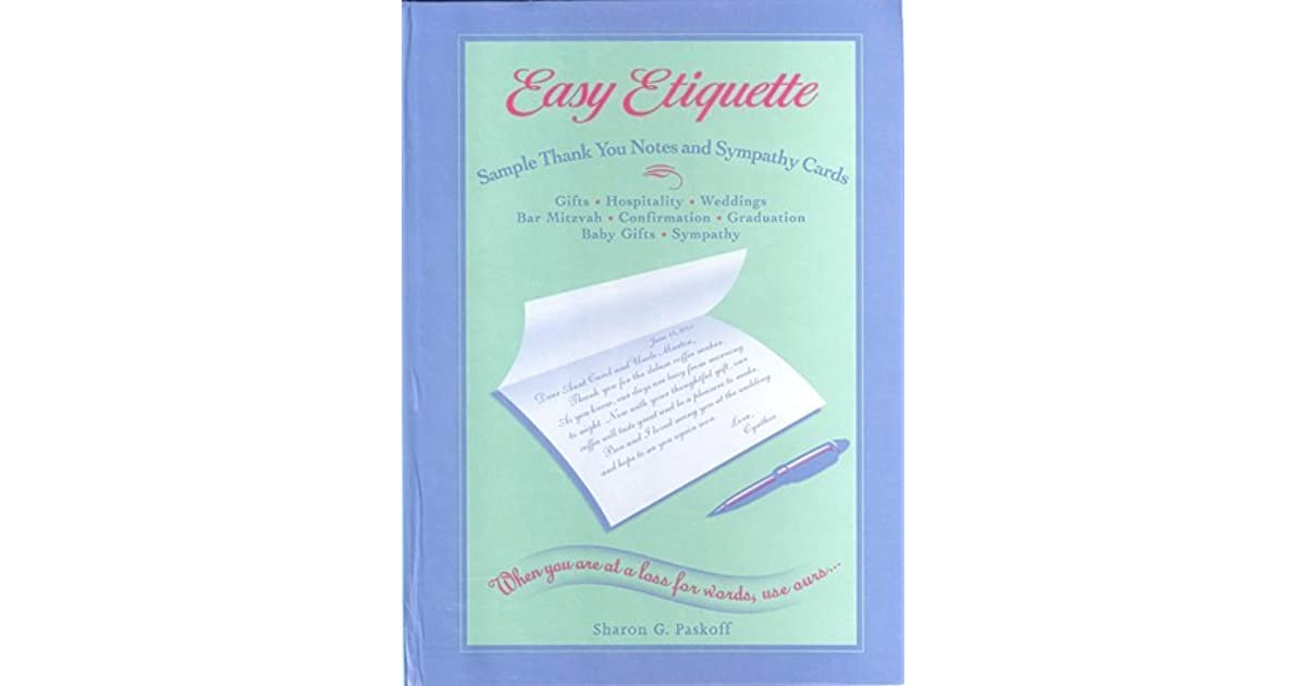 easy etiquette sample thank you notes and sympathy cards by sharon g