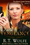 Dark Vengeance (Black Creek, #3)