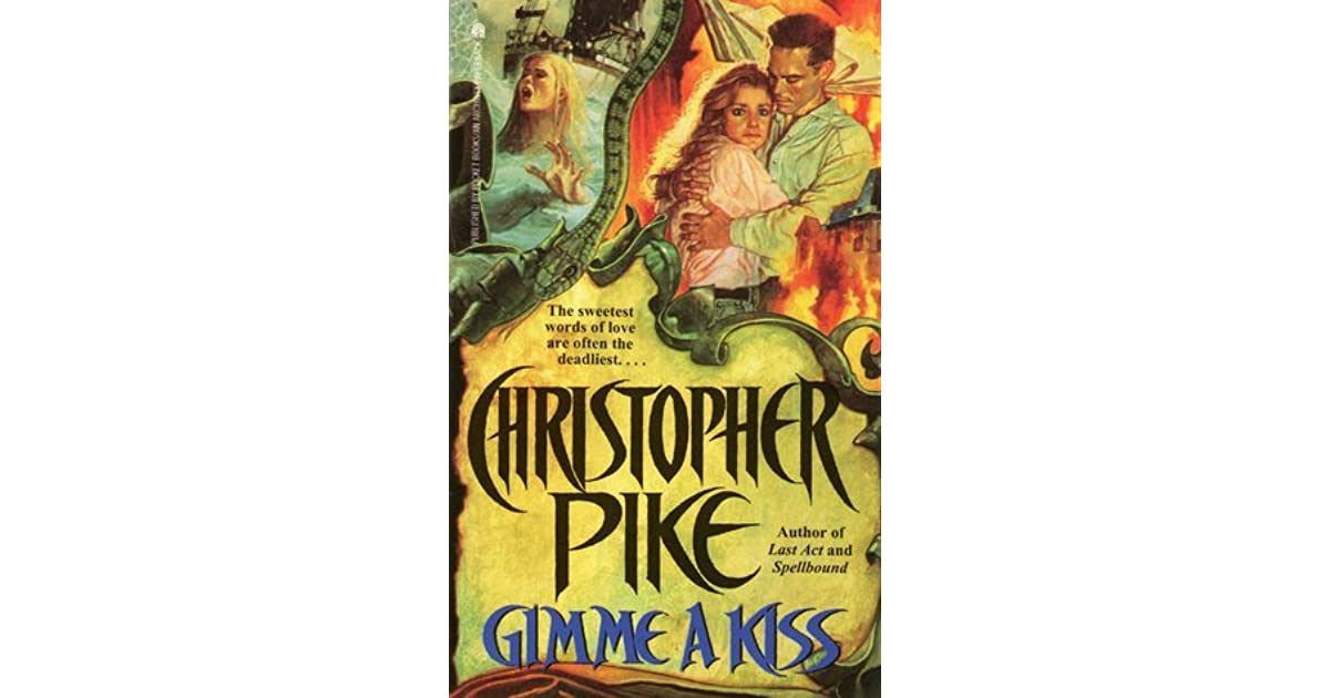 Gimme A Kiss By Christopher Pike